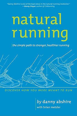 Natural Running By Abshire, Danny/ Metzler, Brian (CON)